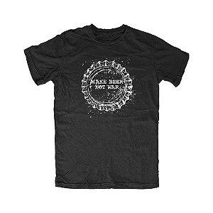 Camiseta Make Beer Not War