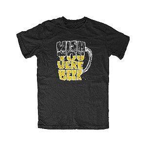 Camiseta Wish You Were Beer