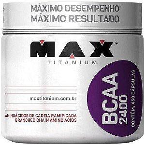 BCAA 2400 - Suplemento Alimentar 450 Cápsulas - Max Titanium