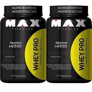 Combo 2 Whey Pro 1kg - Max Titanium