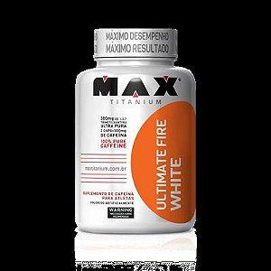 Ultimate Fire White 60 Cápsulas Max Titanium