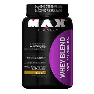 Whey Blend (900g) Max Titanium - Todos Os Sabores