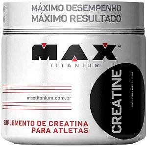 CREATINA 100 g - MAX TITANIUM - Aminoácido - Massa Muscular venc 04/2020