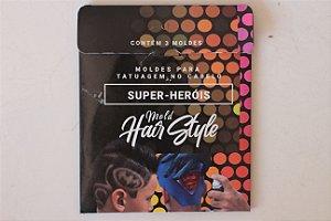 DUPLICADO - Moldes para Desenhar no cabelo e Tatuar (Super Heróis)