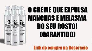 Beauty clean-O CREME QUE EXPULSA  MANCHAS E MELASMA DO SEU ROSTO! (GARANTIDO)