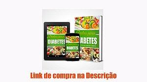 DIETAS PARA DIABETES-8 Transformações Impactantes da DIMINUIÇÃO DA GLICEMIA no Seu Corpo
