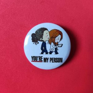 Botton Grey's Anatomy - You're My Person