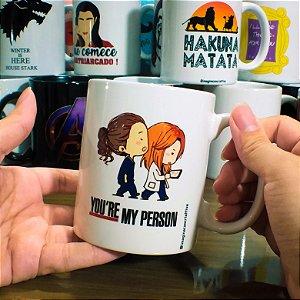 Caneca Grey's Anatomy - You're My Person