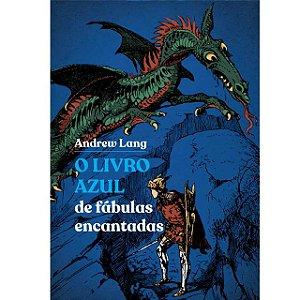 O Livro Azul de fábulas encantadas
