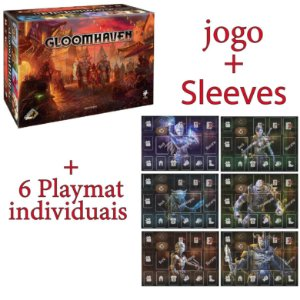 Gloomhaven + Sleeves + 6 PLAYMATS (Pré-venda)
