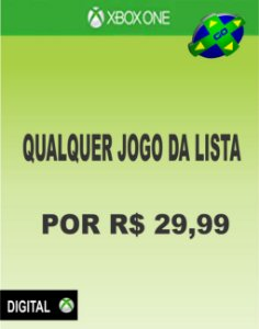 QUALQUER JOGO DA LISTA POR R$29,99