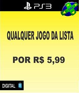 QUALQUER JOGO DA LISTA POR R$5,99