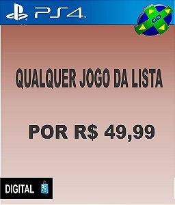 QUALQUER JOGO DA LISTA POR R$49,99