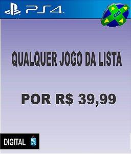 QUALQUER JOGO DA LISTA POR R$39,99