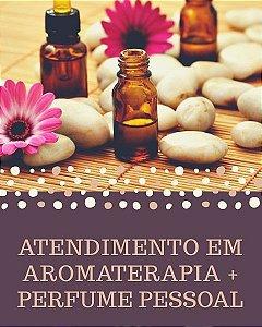 ATENDIMENTO AROMATERAPIA (online) + PERFUME PESSOAL