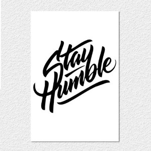 Placa Stay Humble IV