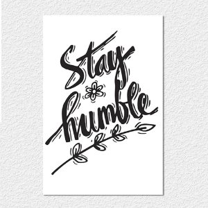 Placa Stay Humble V