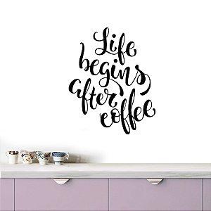 adesivo de parede life begins after coffee IV