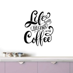 adesivo de parede life begins after coffee v