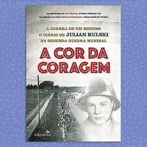 A Cor da Coragem | Julian Kulski
