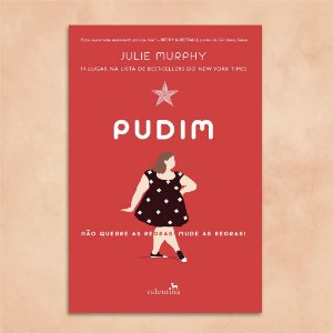 Pudim | Julie Murphy
