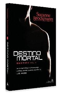 Destino Mortal - Destiny, vol. 1 | Suzanne Brockmann
