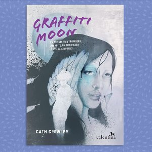 Graffiti Moon | Cath Crowley