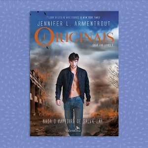 Originais | Saga Lux Livro 4 | Jennifer L. Armentrout