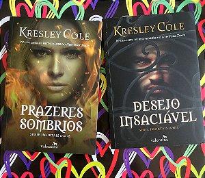 Prazeres Sombrios e Desejo Insaciável | Kresley Cole