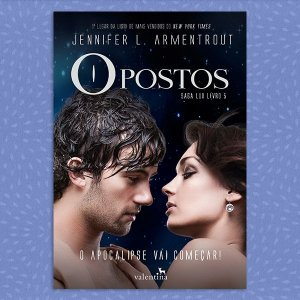 Opostos - Saga Lux vol. 5 | Jennifer L. Armentrout