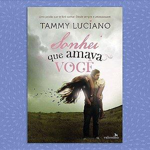 Sonhei que Amava Você | Tammy Luciano