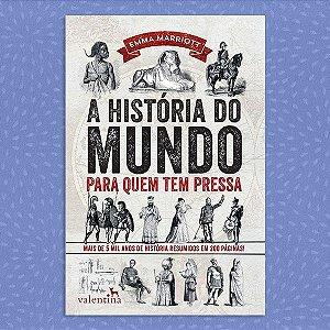 A História do Mundo para Quem Tem Pressa | Emma Marriott