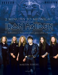 2 MINUTES TO MIDNIGHT – Atlas ilustrado do Iron Maiden