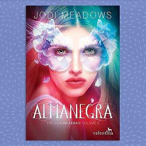 Almanegra - Trilogia Incarnate, vol. 2 | Jodi Meadows