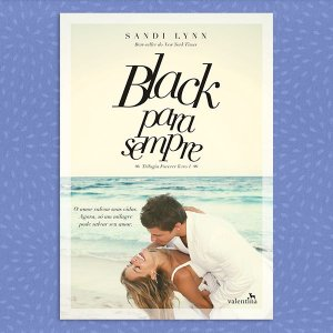 Black para Sempre - Trilogia Forever, vol. 1 | Sandi Lynn