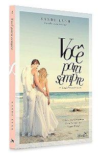 Você para Sempre - Trilogia Forever, vol. 2 | Sandi Lynn