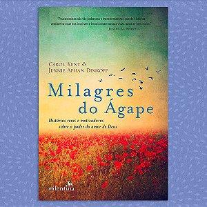 Milagres do Ágape | Carol Kent & Jennie Afman Dimkoff