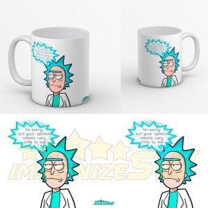 Caneca Rick and Morty - I'm Sorry But Your Opinion Means Very Little To Me