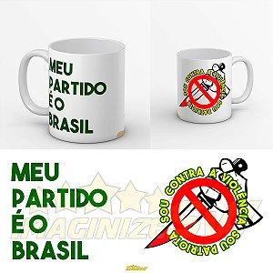 Caneca Meu Partido é o Brasil Diga NÃO a violência