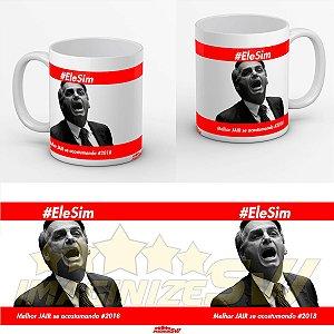 Caneca #EleSim Melhor Jair Se Acostumando – Bolsonaro