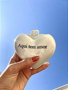 Coração de porcelana AQUI TEM AMOR