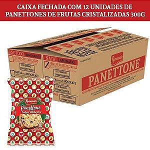 Caixa Fechada: 12 unidades Panettone Flowpack Frutas Cristalizadas 300g