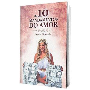 Livro os 10 Mandamentos do Amor Angela Bismarchi
