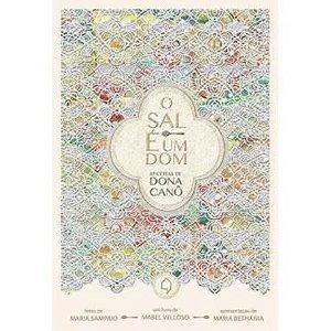 O Sal É Um Dom. Receitas de Dona Canô