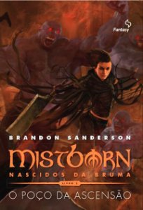 Mistborn 1ª Era - Vol 02 - O poço da ascensão