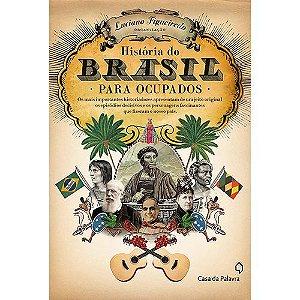 História do Brasil para Ocupados