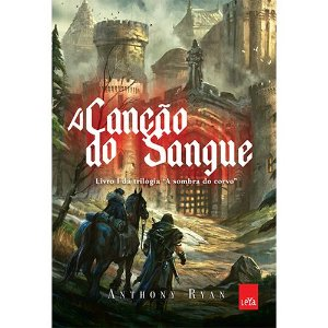 A canção de sangue - Vol 01 - Trilogia A sombra do corvo