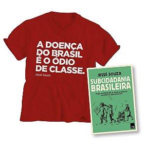 Livro Subcidadania Brasileira + Camiseta Ódio de Classe_Jessé Souza