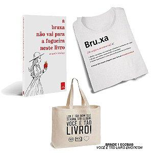 KIT Livro + Camiseta - A bruxa não vai para a fogueira neste livro + Ecobag Brinde