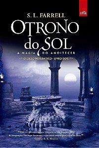 O Trono do Sol - A magia do anoitecer - Volume 2